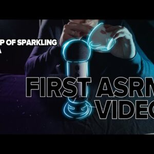 ASMR first video - tasse de tea pétillant